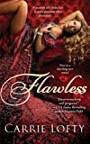 Flawless, Carrie Lofty, 1476787441