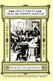 The Impeachment and Trial of Andrew Johnson (Norton Essays in American History)