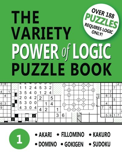 Read Online The Variety Power of Logic Puzzle Book 1: Over 188 Puzzles. Requires Only Logic. (Volume 1) pdf epub