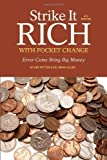 img - for Strike It Rich with Pocket Change: Error Coins Bring Big Money by Potter, Ken, Allen, Brian 4th (fourth) (2013) Paperback book / textbook / text book