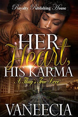 Her Heart, His Karma: A Thug's True Love