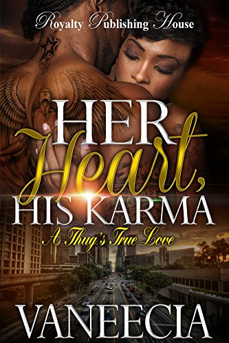 Her Heart, His Karma: A Thug's True (Karma Heart)