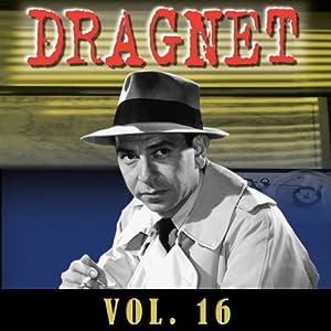 Dragnet Vol. 16 Radio/TV Program