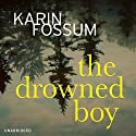 The Drowned Boy Audiobook by Karin Fossum Narrated by David Rintoul