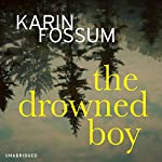 The Drowned Boy | Karin Fossum