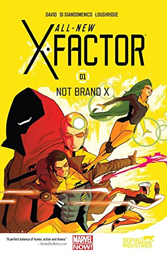 All-New X-Factor Vol. 1: Not Brand X (All-New X-Factor (2014-2015))
