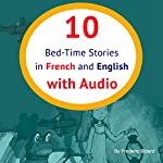 10 Bed-Time Stories in French and English [French Edition] | Frederic Bibard