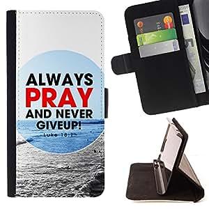 BullDog Case - FOR/Sony Xperia m55w Z3 Compact Mini / - / ALWAYS PRAY AND NEVER GIVE UP! - LUKE 18:1 /- Monedero de cuero de la PU Llevar cubierta de la caja con el ID Credit Card Slots Flip funda de cuer