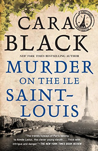 (Murder on the Ile Saint-Louis (An Aimee Leduc Investigation Book 7))