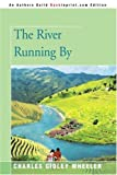 The River Running By, Charles Gidley, 0595343902