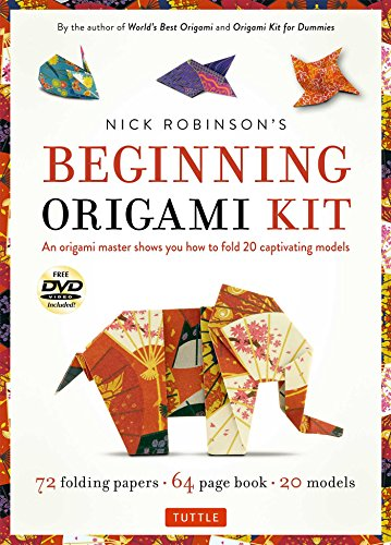 Nick Robinson's Beginning Origami Kit: An Origami Master Shows You how to Fold 20 Captivating Models [DVD, 72 Folding Papers, 64-page book] (The Origami Master)