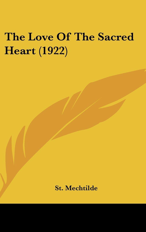 The Love Of The Sacred Heart (1922) pdf epub