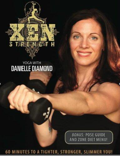 Xen Strength Yoga with Danielle Diamond DVD