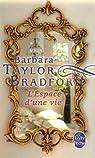 L'espace d'une vie par Taylor Bradford