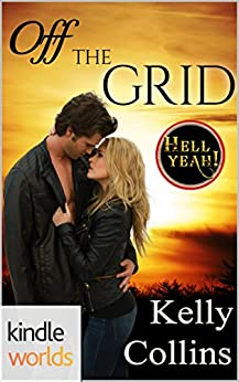 Hell Yeah!: Off the Grid (Kindle Worlds Novella) by [Collins, Kelly]
