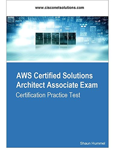 AWS Certified Solutions Architect Associate Exam: Certification Practice Test