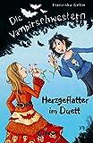 Die Vampirschwestern - Herzgeflatter im Duett: Band 4
