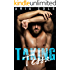 Taking Tessa (A Rapunzel/Blue Collar Alpha Male Fairy Tale)