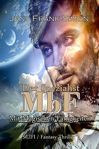 der-spezialist-mbf-mit-magischen-fahigkeiten-german-edition