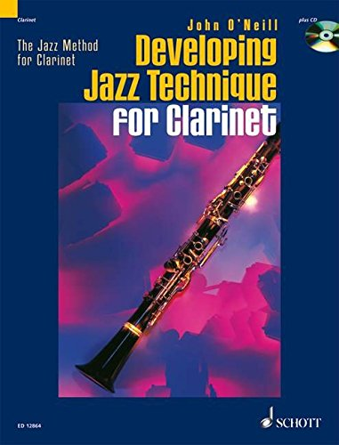 Developing Jazz Technique for Clarinet(Book & CD) (Jazz Method for Clarinet)