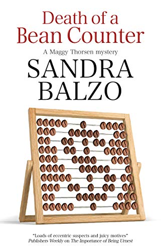 Death of a Bean Counter (A Maggy Thorsen Mystery Book 12) by [Balzo, Sandra]