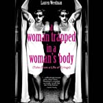 A Woman Trapped In A Woman's Body: (Tales From A Life Of Cringe) | Lauren Weedman