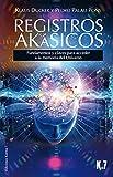 img - for Registros ak sicos. Fundamentos y claves para acceder a la memoria del Universo book / textbook / text book