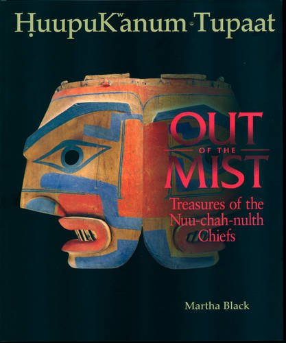 Download Out of the Mist: Treasures of the Nuu-Chah-Nulth Chiefs (Native Studies/Art) pdf