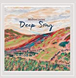 Deep Song by Michael JonesWhen sold by Amazon.com, this product is manufactured on demand using CD-R recordable media. Amazon.com's standard return policy will apply.