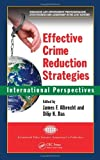 img - for Effective Crime Reduction Strategies: International Perspectives (International Police Executive Symposium Co-Publications) book / textbook / text book