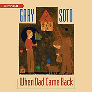 When Dad Came Back Audiobook