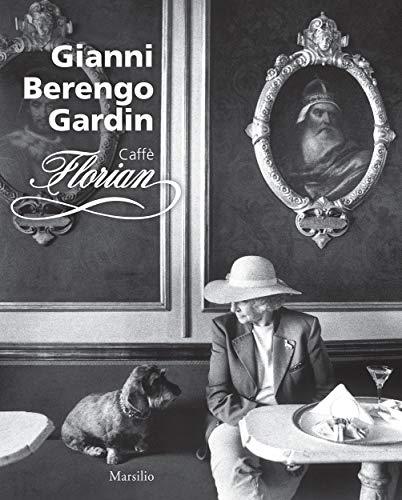 Gianni Berengo Gardin: Caffe Florian