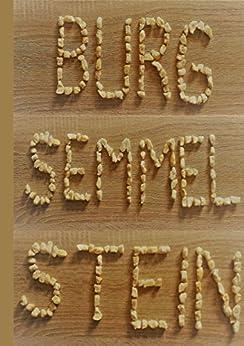burg semmelstein eine erz hlung f r kleine und gro e menschen german edition. Black Bedroom Furniture Sets. Home Design Ideas
