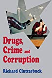 Drugs, Crime, and Corruption 9780814715246