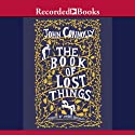 The Book of Lost Things Audiobook by John Connolly Narrated by Steven Crossley