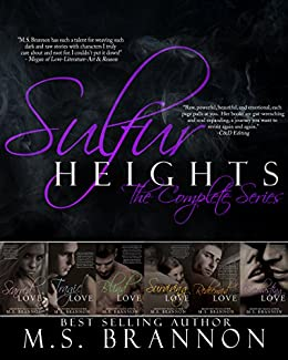 Sulfur Heights: The Complete Series by [Brannon, M.S.]
