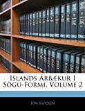 Islands Árbækur I Sögu-Formi, Jn Espln and Jón Espólín, 1143671961