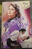 Rambler's Rest, Bay Matthews, 0373287097