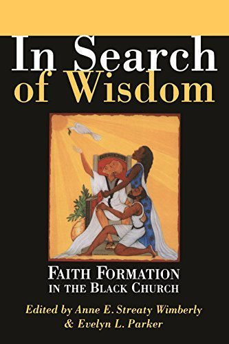 Books : In Search of Wisdom: Faith Formation in the Black Church by Anne E. Streaty Wimberly (2003-02-01)