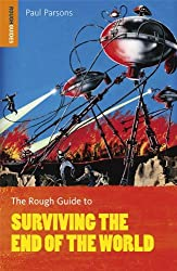 The Rough Guide to Surviving the End of the World