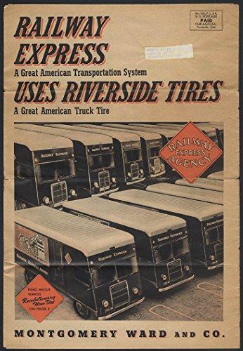Railway Express Uses Montgomery Ward Riverside Tires advertising circular 1940