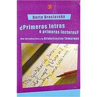 Primeras Letras O Primeras Lecturas: Una introducción a la alfabetización temprana