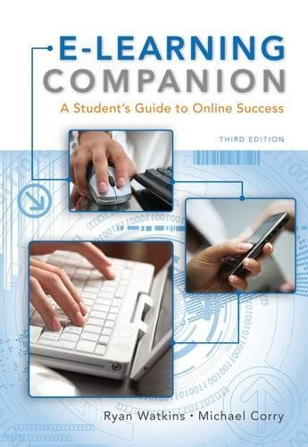 E-Learning Companion: A Student's Guide to Online Success (Available Titles CourseMate)