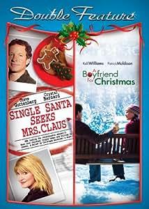 Single Santa Seeks Mrs. Claus / A Boyfriend for Christmas