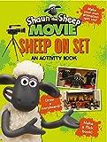 Shaun the Sheep Movie - Sheep on Set Activity Book (Shaun the Sheep Movie Tie-ins)