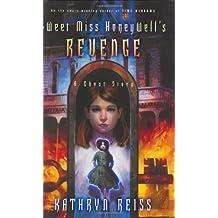 Books similar to Sweet Miss Honeywell's Revenge: A Ghost Story
