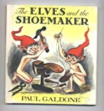 The Elves and the Shoemaker, Paul Galdone, 0899192262