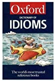 The Oxford Dictionary of Idioms, , 0192801112