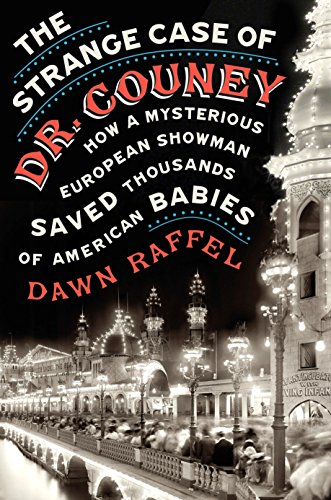 Island Dreamland Coney (The Strange Case of Dr. Couney: How a Mysterious European Showman Saved Thousands of American Babies)