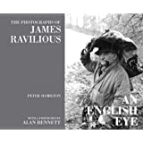 An English Eye: The Photographs of James Ravilious